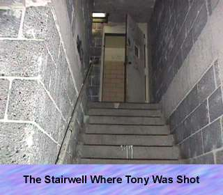 The stairwell where Tony was killed